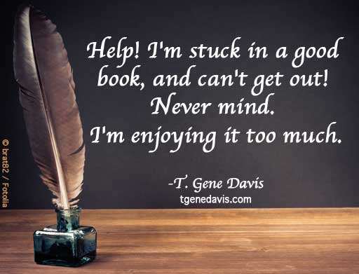 Easy to Get Stuck in a Good Book