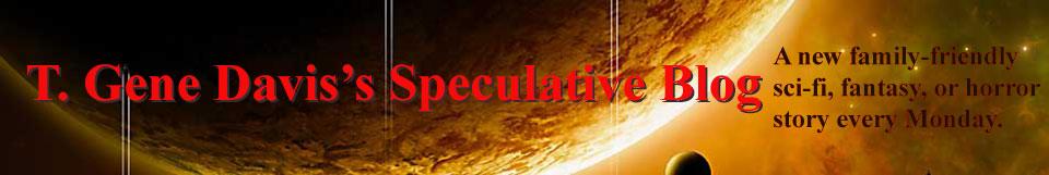 T. Gene Davis's Speculative Blog